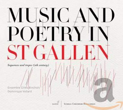 Musica Y Poesia En Saint Gall: Secuencias Y Tropos (S. Ix) ; Ensemble Gilles Binchois - Vellard