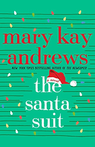 The Santa Suit: A Novel by [Mary Kay Andrews]