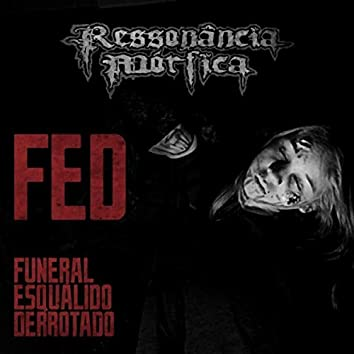 Funeral Esquálido Derrotado