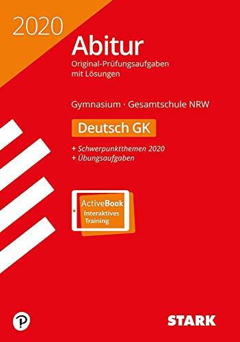 STARK Abiturprüfung NRW 2020 - Deutsch GK