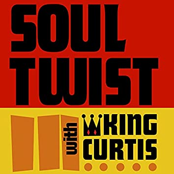 Soul Twist with King Curtis