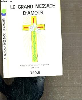 Paperback LE GRAND MESSAGE D'AMOUR [French] Book