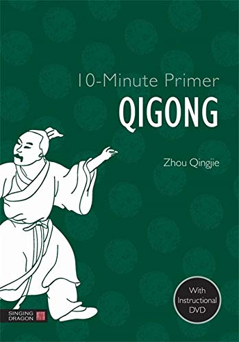 10-Minute Primer Qigong (10-Minute Primers)