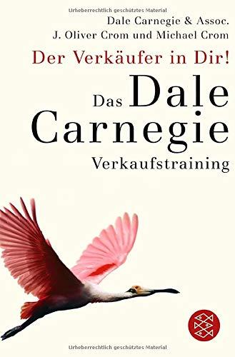Der Verkäufer in Dir: Das Dale-Carnegie-Verkaufstraining