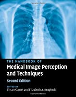Handbook Medical Image Perception & Tech, 2nd Edition Front Cover