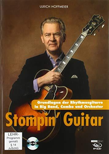 Stompin' Guitar: Grundlagen der Rhythmusgitarre für Big Band, Combo und Orchester