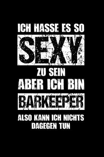 Bartender: Sexy Barkeeper: Notizbuch / Notizheft für Gastronomie A5 (6x9in) dotted Punktraster