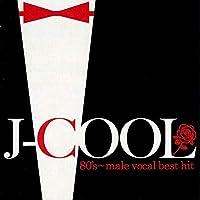J-COOL エイティーズ 男性ヴォーカル ベスト・ヒット DQCL-2139