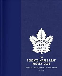 Best toronto maple leaf hockey club official centennial publication Reviews