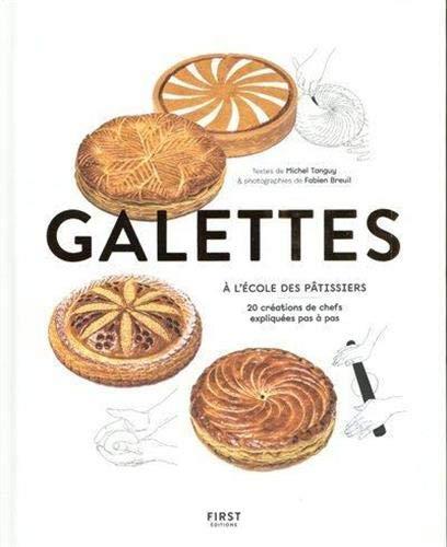 Galettes - à lécole des pâtissiers
