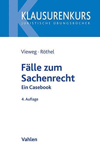 Fälle zum Sachenrecht: Ein Casebook