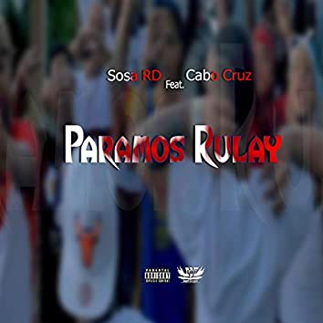 Paramos Rulay (feat. Cabo Cruz)
