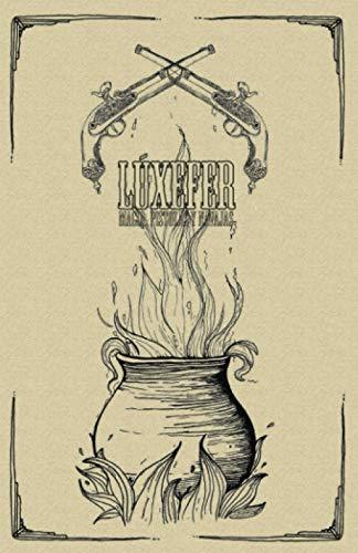 Lúxefer: Magia, pistolas y navajas: Una aventura de fantasía steampunk