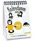 Wochen-Tischkalender Kalendumm 2020 (Pinguin-Edition)