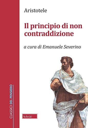 Il principio di non contraddizione