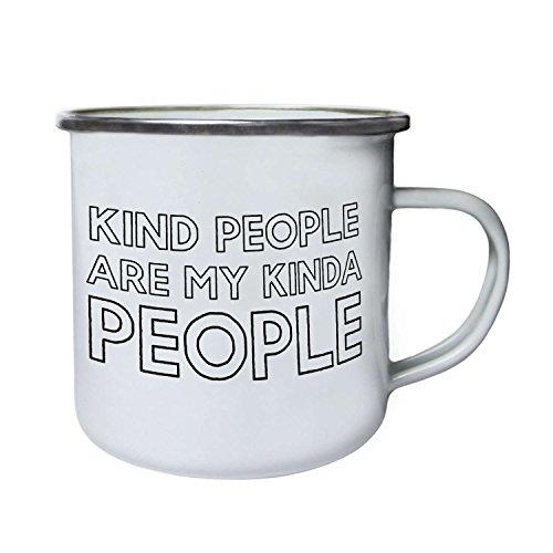 Kind People Are My Kinda People Novelty Retro,Tin, Enamel 10oz Mug ff43e