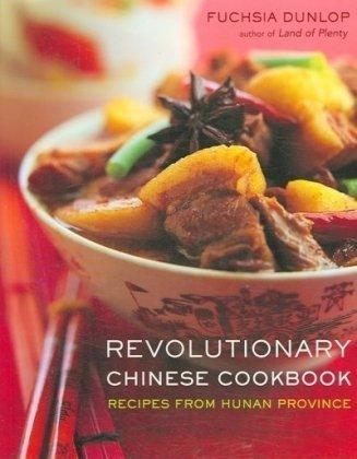 Revolutionary Chinese Cookbook: ...