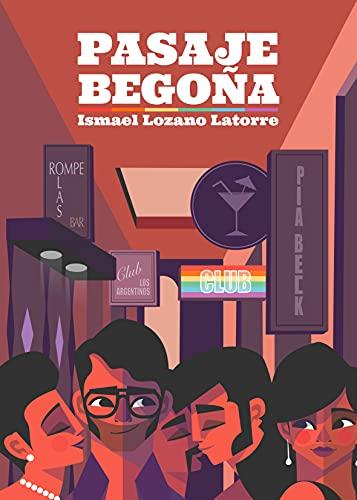Pasaje Begoña de Ismael Lozano Latorre