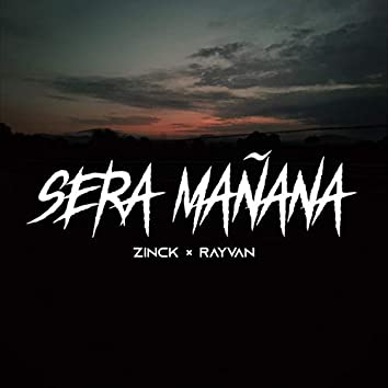 Sera mañana (feat. Rayvan ML)