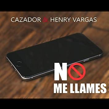 No Me Llames