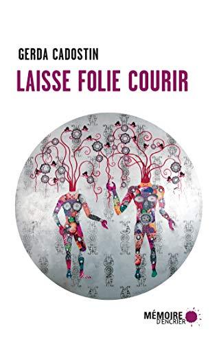 Laisse folie courir (French Edition)