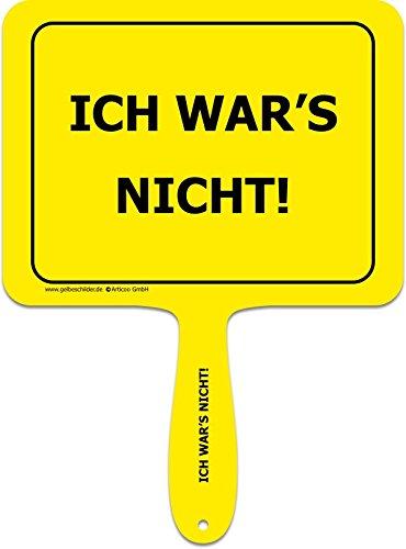 ARTICOO Ich War's Nicht! - Lustiges gelbes Kunststoffschild mit Griff - GELBE SCHILDER - DAS ORIGINAL