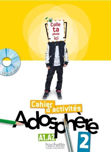 Adosphère 2: Сahier d'activités