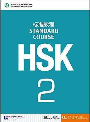 HSK. Standard course. Per le Scuole superiori: HSK STANDARD COURSE 2 TEXTBOOK LIBRO + CD MP3