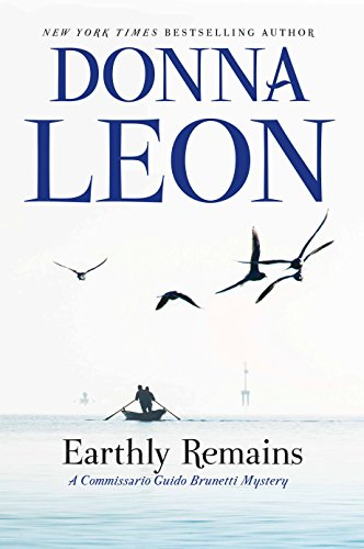 Earthly Remains: A Commissario Guido Brunetti Mystery (The Commissario Guido Brunetti Mysteries)