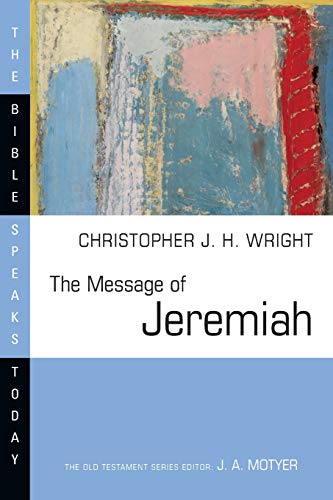 Image of The Message of Jeremiah (The Bible Speaks Today Series)