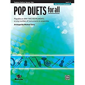 Pop Duets for All – Trombone / Baritone B.C. / Bassoon / Tuba: Playable on Any Two Instruments or Any Number of Instruments in Ensemble (Pop Instrumental Ensembles for All)