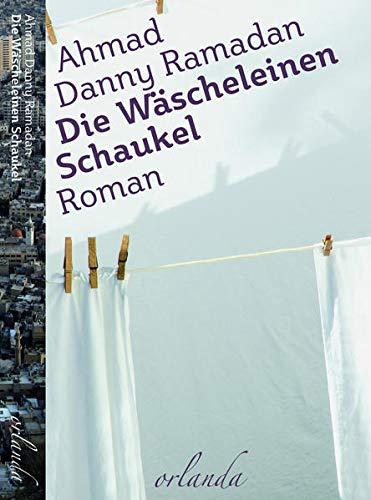 Buchseite und Rezensionen zu 'Die Wäscheleinen-Schaukel' von Ahmad Danny Ramadan