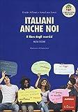 Italiani anche noi. Il libro degli esercizi della scuola di Penny Wirton. Nuova ediz. Con aggiornamento online