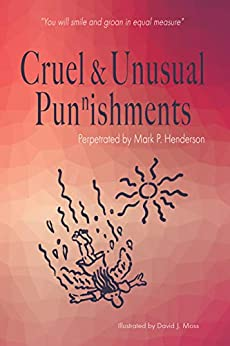 Cruel and Unusual Punnishments by [Mark Henderson, David Moss]