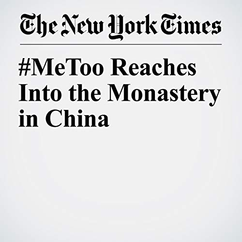 #MeToo Reaches Into the Monastery in China copertina