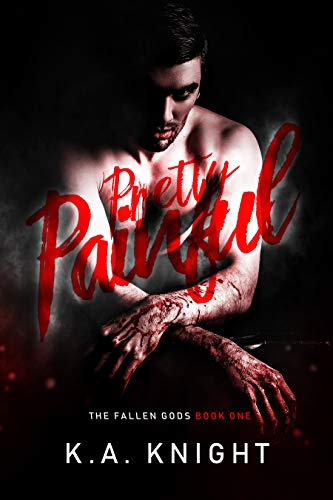 Pretty Painful (The Fallen Gods Book 1)