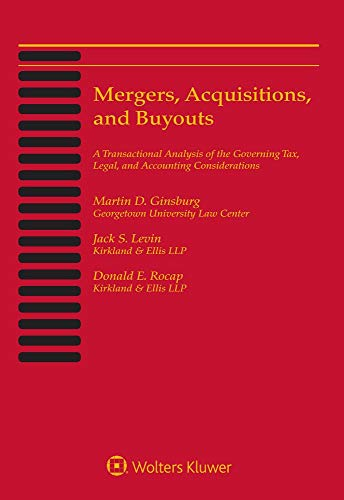 Compare Textbook Prices for Mergers, Acquisitions, & Buyouts: May 2019 Edition  ISBN 9781543811377 by Martin D. Ginsburg,Jack S. Levin,Donald E. Rocap