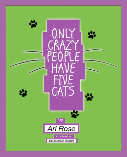 Only Crazy People Have Five Cats (English Edition)