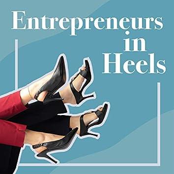 Entrepreneurs in Heels