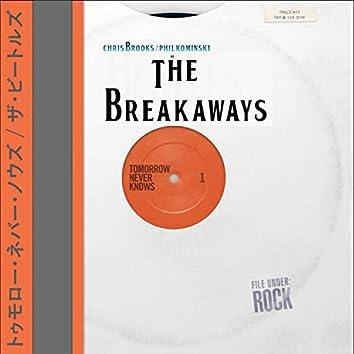 Tomorrow Never Knows (feat. Phil Kominski & Chris Brooks)