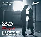 Maigret vor dem Schwurgericht: 55. Fall. Ungekürzte Lesung mit Walter Kreye (4 CDs) (Georges Simenon)