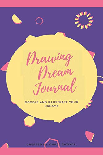 The Drawing Sleep Journal: Doodle and Illustrate Your Dreams Connecticut