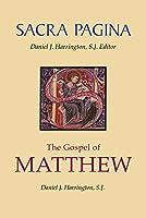 The Gospel of Matthew (Sacra Pagina Series)