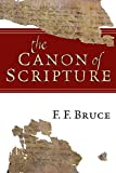 The Canon of Scripture - F. F. Bruce