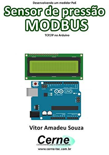Desenvolvendo um medidor PoE Sensor de pressão MODBUS TCP/IP no Arduino