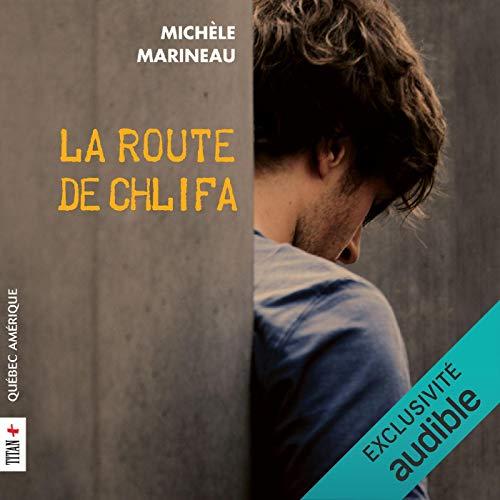 La route de Chlifa [The Chlifa Road] audiobook cover art