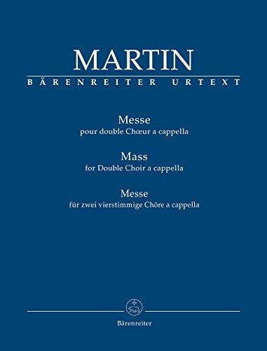 Messe für zwei vierstimmige Chöre a cappella.BÄRENREITER URTEXT.Chorpartitur, Urtextausgabe