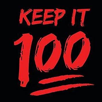 Keep It 100 (On Gang)