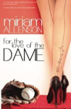 For The Love Of The Dame