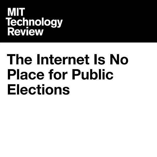 The Internet Is No Place for Public Elections cover art